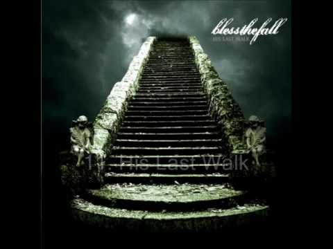 blessthefall - His Last Walk *FULL ALBUM*