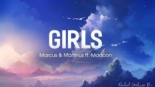 Girls ( Lyrics ) -  Marcus & Martinus  ft. Madcon