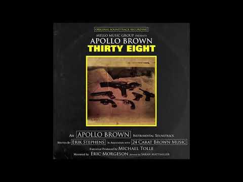 Apollo Brown - Thirty-Eight (Full Album)