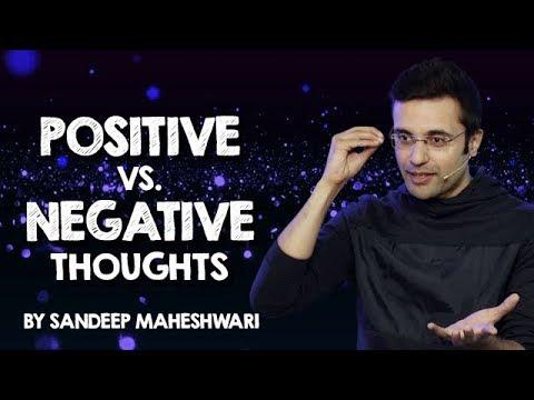 Positive vs  Negative Thoughts - By Sandeep Maheshwari I Hindi