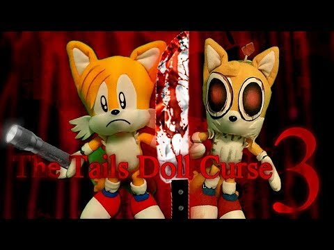 Sonic The Hedgehog - The Tails Doll Curse 3 (Late Halloween Special)