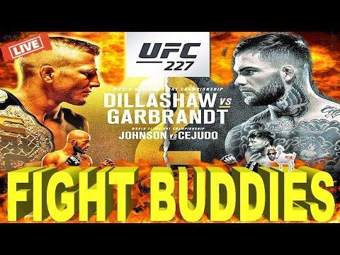 🔴 UFC 227 DILLASHAW VS GARBRANDT 2 + JOHNSON VS CEJUDO 2 + SWANSON VS MOICANO LIVE FIGHT REACTION!