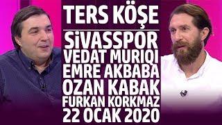 Ters Köşe - Kaan Kural ve Erman Özgür | 22 Ocak 2020