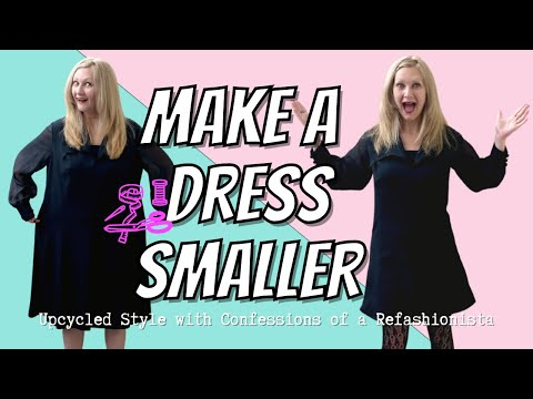 Shrink That Dress A DIY Tailoring Tutorial YouTube Awesome How To Tailor A Shirt Without A Sewing Machine