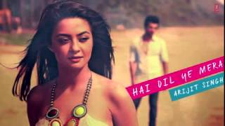 Hai Dil Ye Mera  Full Song  Hate Story 2 2014   Arijit Singh   New hindi song