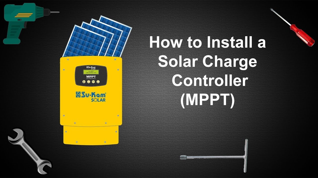 How to install a solar charge controller | MPPT Solar Charge ...