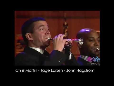 Chris Martin - Tage Larsen - John Hagstrom - CSO TRUMPETS