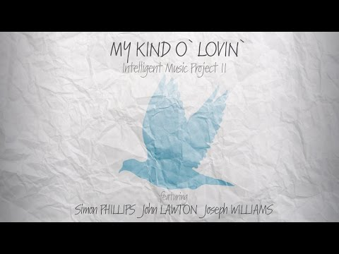 Intelligent Music Project II - MY KIND O' LOVIN' (EPK)