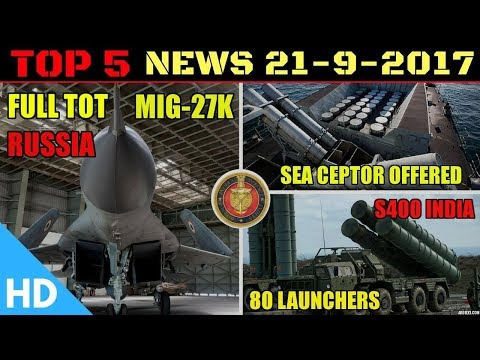 Top 5 Indian Defence Updates : Full ToT MiG 29K, S400 Deal India, Sea Ceptor India
