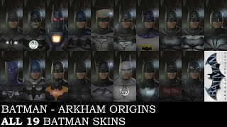 Batman: Arkham Origins - All 19 Batman skins on PC (including PS3 exclusive skins)