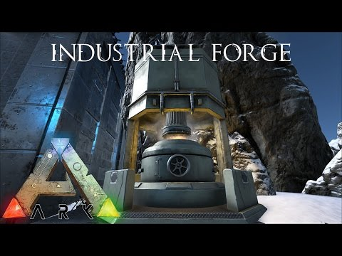 Ark Survival Evolved - Industrial Forge!