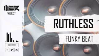 Ruthless - Funky Beats [WE R Music]
