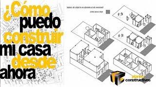 Cómo construir una casa en partes
