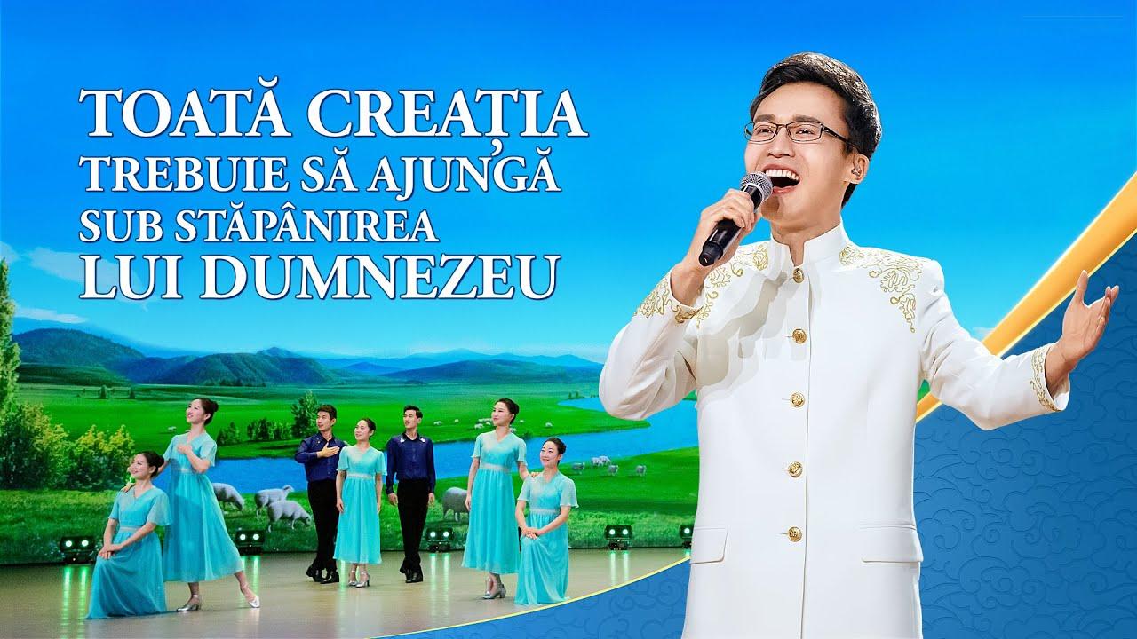 """Cântare creștină 2020 """"Toată creația trebuie să ajungă sub stăpânirea lui Dumnezeu"""""""