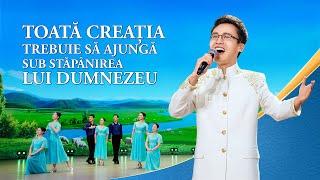 """Cântec de închinare creștin 2020 """"Toată creația trebuie să ajungă sub stăpânirea lui Dumnezeu"""""""