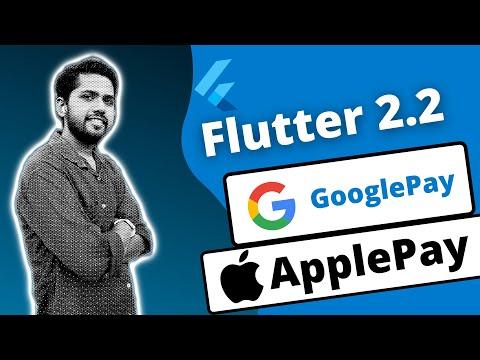 Flutter 2.2 💰GPay 🍎Apple Pay Integration Tutorial
