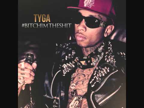 In This Thang - Tyga (#BitchImTheShit)