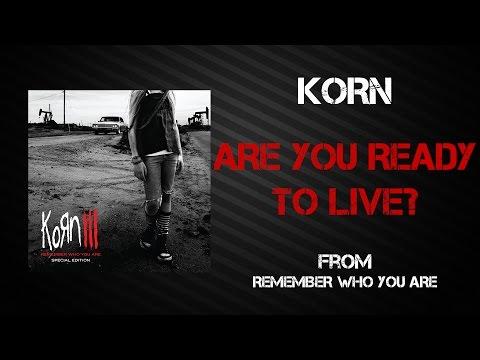 Korn - Are You Ready To Live? [Lyrics Video]