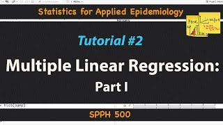 Multiple Linear Regression | Statistics for Applied Epidemiology | Tutorial 2