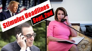 ANOTHER Stimulus Phone Call! - Trump MORE Executive Actions [STIMULUS HEADLINES SEPT. 2ND]