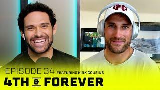 Kirk Cousins   Ep. 34   Vikings 2020 Season, Justin Jefferson, Chiefs vs. Buccaneers   4th & FOREVER