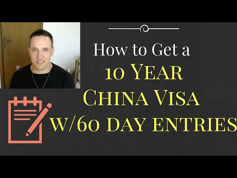 How to Get a 10 Year China Tourist Visa with 60 Day Entries for Prospective English Teachers