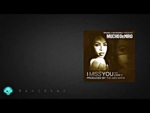 Mucho DeNiro - I Miss You Feat. Liane V [NEW OFFICIAL 2014]