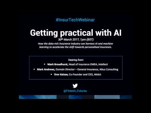 Innovation and InsurTech: How to get practical with artificial intelligence in insurance