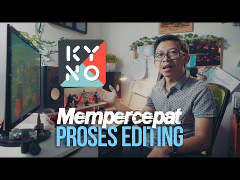 Editing Video Jadi Ngebut! Feat. KYNO