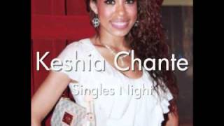 Watch Keshia Chante Singles Night video