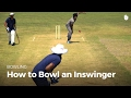 How to Bowl an Inswinger | Cricket