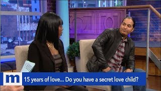 15 years of love... Do you have a secret love child? #MessyMondays | The Maury Show