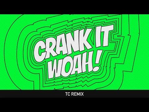 Kideko & George Kwali - Crank It (Woah!) (TC Remix) feat. Nadia Rose & Sweetie Irie
