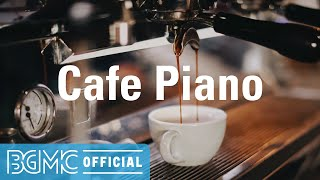 Cafe Piano: Smooth Jazz Hip Hop - Alleviating Mood Jazzhop Music to Take a Break, Unwind, Nap