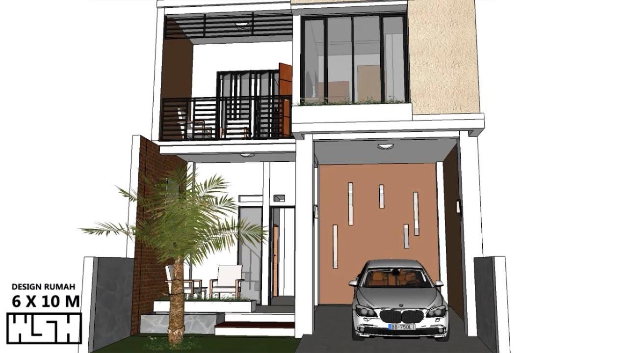 Desain Rumah 6 X 10 Meter 2 Lantai Youtube