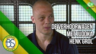 De Verhoorwagen met judoka Henk Grol