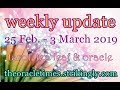 WEEKLY UPDATE 25 FEBRUARY TO 3 MARCH 2019 SERENDIPITY & NEW LOVE !FREE FORECAST