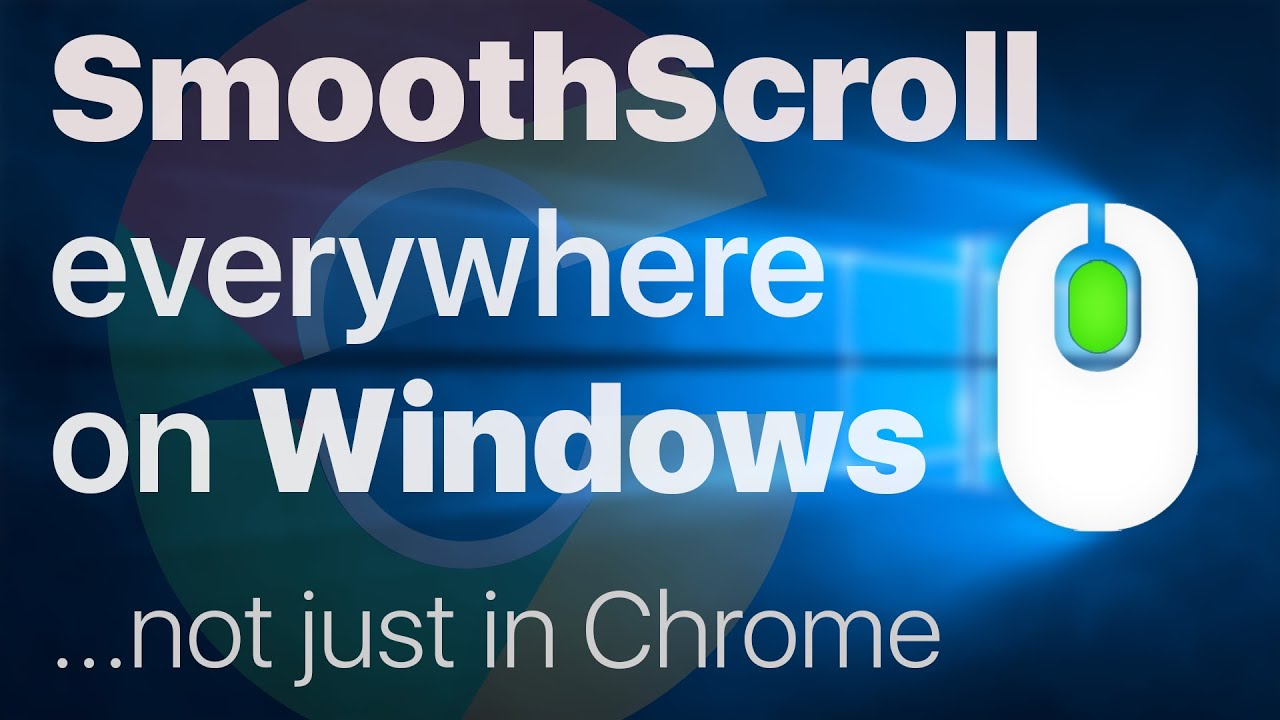 SmoothScroll Windows