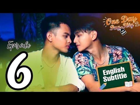 Download One Day Pag-Ibig The Series | Episode 6 | English Subtitle | Pinoy BL Series