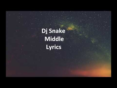 Dj Snake Middle Lyrics