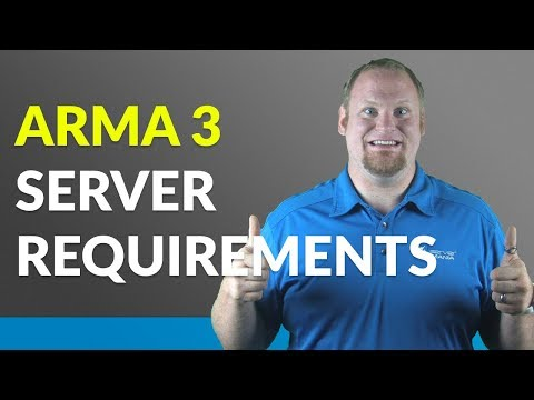 Here are the Requirements for an ARMA 3 Server - ServerMania