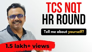 TCS Ninja HR Round:Tell me about Yourself?