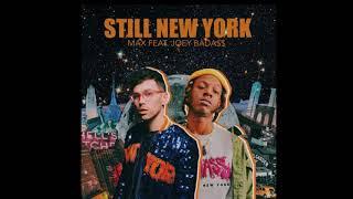 MAX - Still New York feat  Joey Bada$$ (Official Audio) mp3