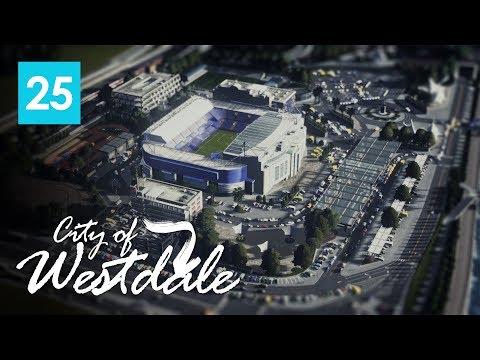 Cities Skylines: City of Westdale EP25 - Stamford Bridge Stadium