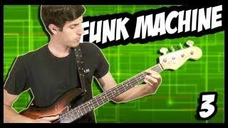 The Funk Machine 3 [Funk Bass Groove]