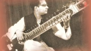 Raag Miyan Ki Todi Fond Memories Sitar (Vol 1) - Indian Classical Instrumental - Sitar