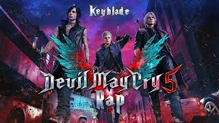 DEVIL MAY CRY 5 RAP - La Impía Trinidad | Keyblade