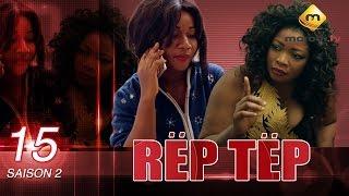 Série - Rep Tep - Saison 2 - Episode 15 (MBR)