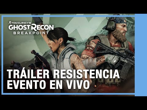Tom Clancy's Ghost Recon Breakpoint - Resistencia Tráiler