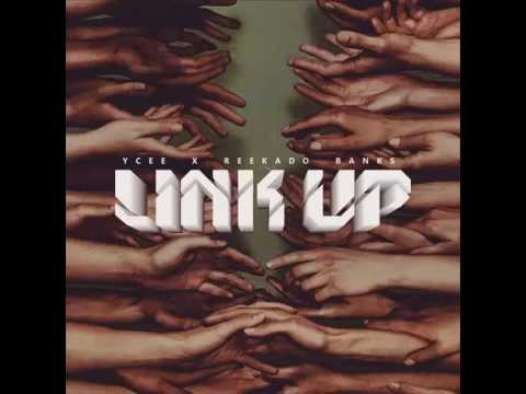 Ycee ft Reekado Banks  Link up